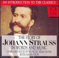 The Story of Johann Strauss in Words and Music - Arthur Hannes; Eduard Strauss & His Orchestra; Eduard Strauss II (conductor)