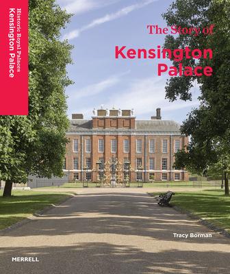 The Story of Kensington Palace -