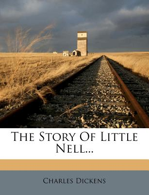 The Story of Little Nell - Dickens, Charles