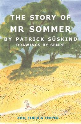 The Story of Mr Sommer - Suskind, Patrick, and Hofmann, Michael (Translated by)