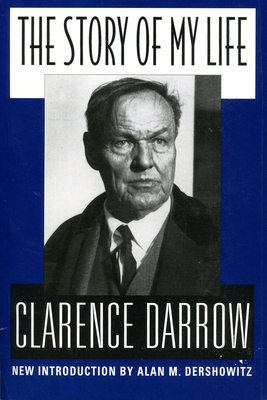 The Story of My Life - Darrow, Clarence S