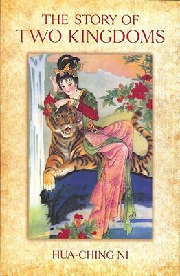 The Story of Two Kingdoms - Ni, Hua-Ching