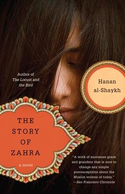 The Story of Zahra - Al-Shaykh, Hanan, and Ford, Peter (Translated by), and Shaykh, Hanan