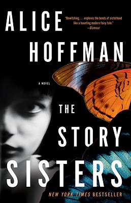 The Story Sisters - Hoffman, Alice