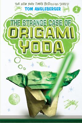 The Strange Case of Origami Yoda (Origami Yoda #1) - Angleberger, Tom