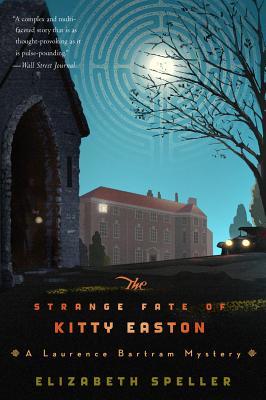The Strange Fate of Kitty Easton - Speller, Elizabeth