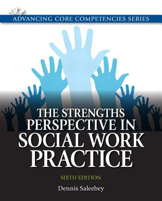 The Strengths Perspective in Social Work Practice - Saleebey, Dennis