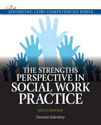 The Strengths Perspective in Social Work Practice - Saleebey, Dennis