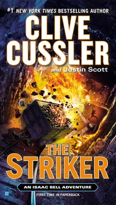 The Striker - Cussler, Clive, and Scott, Justin