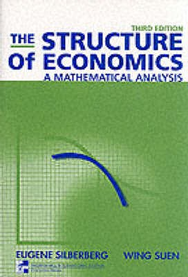 The structure of economics a mathematical analysis book by eugene the structure of economics a mathematical analysis silberberg eugene and suen fandeluxe Gallery