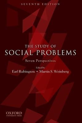 The Study of Social Problems: Seven Perspectives - Rubington, Earl