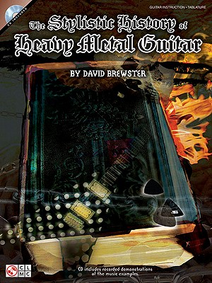 The Stylistic History of Heavy Metal Guitar - Brewster, David, Sir