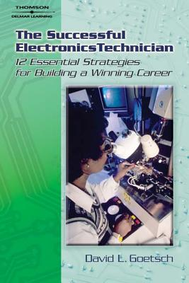 The Successful Electronics Technician - Goetsch, David L