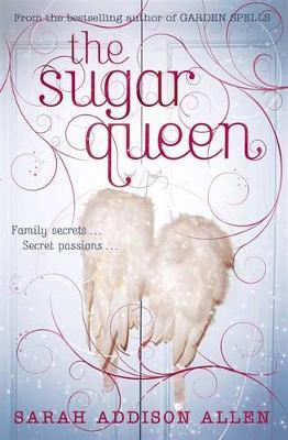 The Sugar Queen - Allen, Sarah Addison