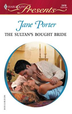 The Sultan's Bought Bride: Princess Brides - Porter, Jane