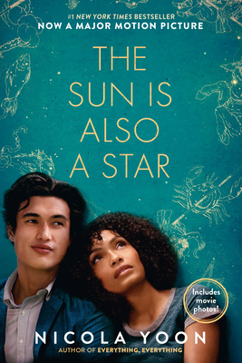 The Sun Is Also a Star Movie Tie-In Edition - Yoon, Nicola