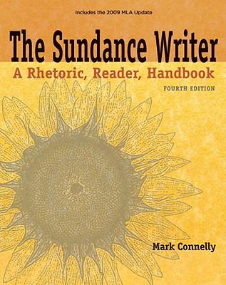 The Sundance Writer: A Rhetoric, Reader, Handbook - Connelly, Mark