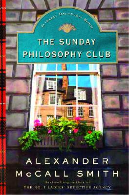 The Sunday Philosophy Club: An Isabel Dalhousie Mystery - McCall Smith, Alexander