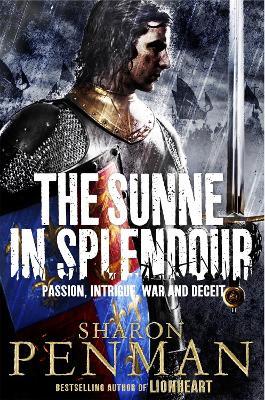 The Sunne in Splendour - Penman, Sharon