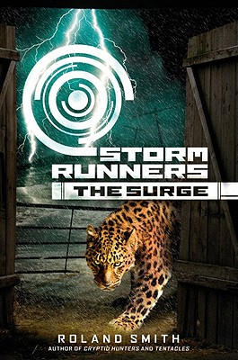 The Surge (Storm Runners #2) - Smith, Roland