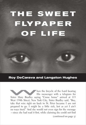 The Sweet Flypaper of Life - DeCarava, Roy, and Hughes, Langston, and Turner DeCarava, Sherry (Afterword by)