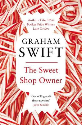 The Sweet Shop Owner - Swift, Graham