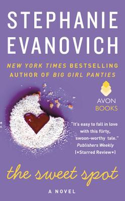 The Sweet Spot - Evanovich, Stephanie