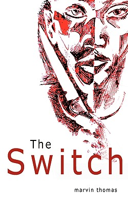The Switch - Thomas, Marvin