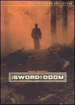 The Sword of Doom [Criterion Collection]
