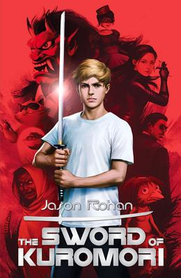 The Sword of Kuromori - Rohan, Jason