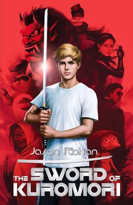 The Sword of Kuromori - Rohan, Jason