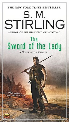 The Sword of the Lady - Stirling, S M
