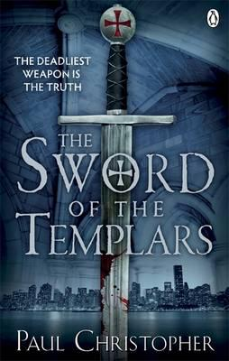 The Sword of the Templars - Christopher, Paul