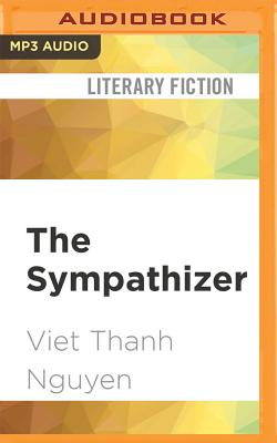 The Sympathizer - Nguyen, Viet Thanh