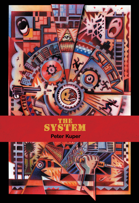 The System - Kuper, Peter, and Reid, Calvin (Introduction by)