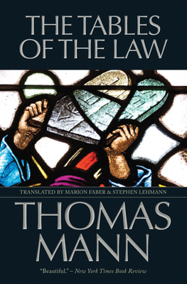 The Tables of the Law - Mann, Thomas