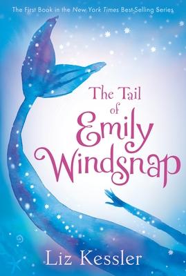 The Tail of Emily Windsnap - Kessler, Liz