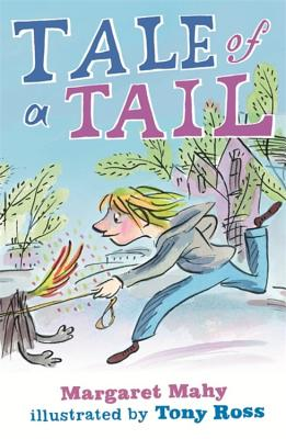 The Tale of a Tail - Mahy, Margaret