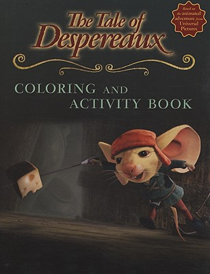 The Tale of Despereaux Coloring and Activity Book - DiCamillo, Kate (Original Author)