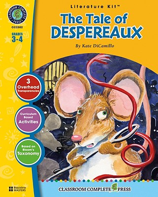 The Tale of Despereaux: Grades 3-4 - Goyetche, Marie-Helen, and DiCamillo, Kate