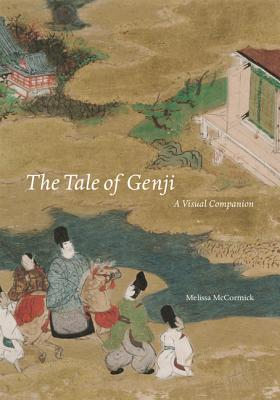 The Tale of Genji: A Visual Companion - McCormick, Melissa