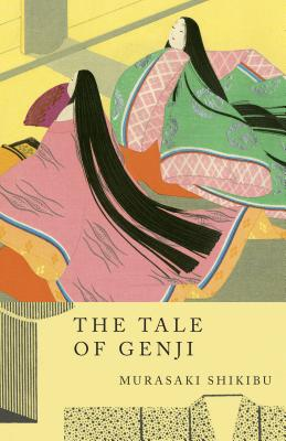 The Tale of Genji - Shikibu, Murasaki, and Murasaki, Shikibu, and Walther, LuAnn (Editor)