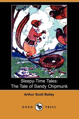 The Tale of Sandy Chipmunk - Bailey, Arthur Scott