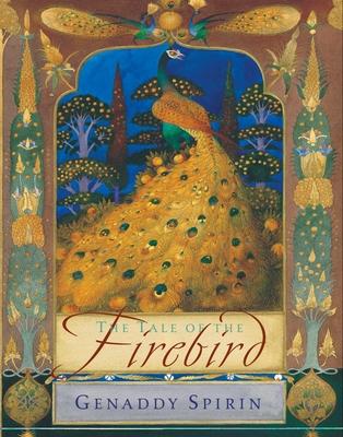 The Tale of the Firebird - Spirin, Gennady
