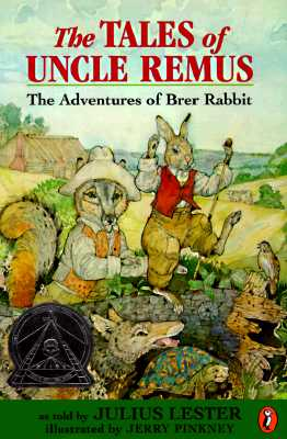 The Tales of Uncle Remus: The Adventures of Brer Rabbit - Lester, Julius