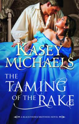 The Taming of the Rake - Michaels, Kasey