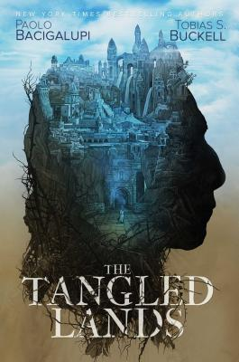 The Tangled Lands - Bacigalupi, Paolo, and Buckell, Tobias S