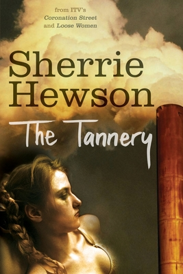 The Tannery - Hewson, Sherrie