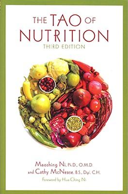 The Tao of Nutrition - Ni, Maoshing, Dr.