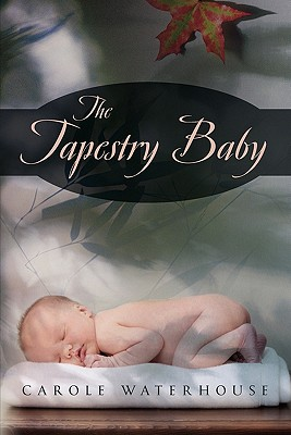 The Tapestry Baby - Covington, Timothy R, MS, Pharmd, and Published by Facts and Comparisons, and Borgsdorf, Lawrence R